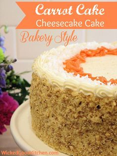 Carrot Cake Cheesecake Cake Bakery Style by WickedGoodKitchen.com ~ Moist carrot cake with a creamy cheesecake layer and the best cream chee...
