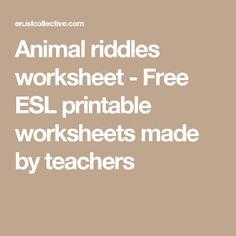 Animal riddles worksheet - Free ESL printable worksheets made by teachers