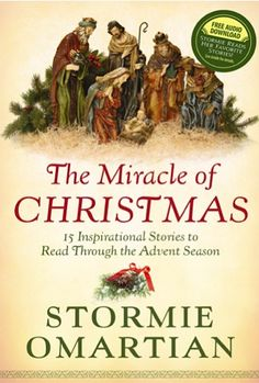 Bargain e-Book: The Miracle of Christmas {by Stormie Omartian} ~ $1.99! I didn't know she published a Christmas book. I need to check this out!