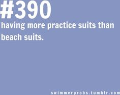 How about having only practice and racing suits and NO beach suits. ;)