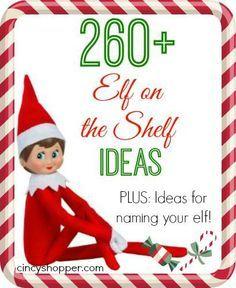 250+ Elf on the Shelf Ideas Clothing, FREE Printables & More