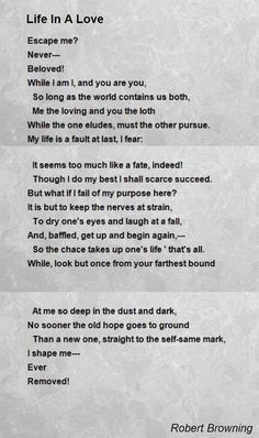Life In A Love Poem by Robert Browning - Poem Hunter