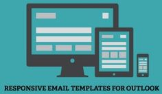 Create Responsive Email Templates For Outlook 2007, 2010 & 2013