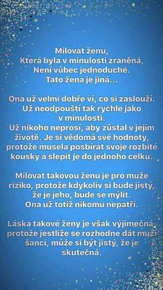 Milovat ženu ... Sad Love, Just Love, Secret Love, My Journal, True Words, Personal Development, Slogan, Quotations, Inspirational Quotes