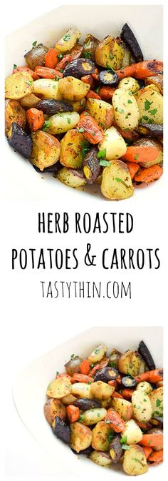Herb Roasted Potatoes & Carrots - a fresh, tasty side dish - simple, yet fancy, and perfect with grilled meat.   tastythin.com