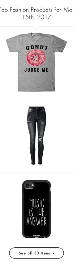 """Top Fashion Products for Mar 15th, 2017"" by polyvore ❤ liked on Polyvore featuring tops, t-shirts, shirts, jeans, pants, destructed jeans, destroyed skinny jeans, distressing jeans, distressed skinny jeans and destruction jeans"