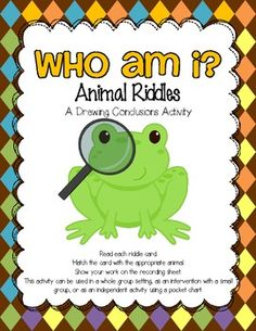 Use animal riddles as an engaging activity for a drawing conclusions mini-lesson.