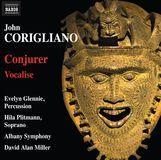 John Corigliano: Conjurer; Vocalise [CD]