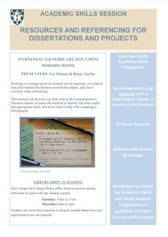 Resources and referencing for dissertations and projects- just one of the Academic Skills Sessions provided by Library staff for all College students.