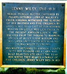 Jenny Wiley lived in Johnson County, Kentucky, after her escape from the Native Americans. My Old Kentucky Home, Ohio River, My Heritage, How To Know, Family History, American History, Virginia, Famous Tombstones, Odd Facts