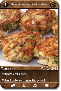 Maryland Crab Cakes    Makes 6 crab cakes, enough to serve 3 adults as a main course  ...