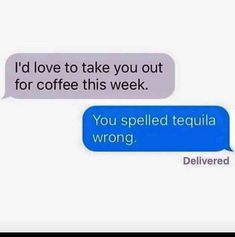 It's been a while we haven't posted funny text messages collection. Tequila Quotes, Alcohol Quotes, Alcohol Humor, E Cards, Really Funny Texts, Me Quotes, Funny Quotes, Drinking Quotes, Funny Text Messages
