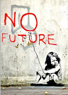 Banksy, No Future 2 Banksy Graffiti, Arte Banksy, Banksy Artwork, Street Art Banksy, Best Graffiti, Urban Graffiti, Graffiti Painting, Stencil Graffiti, Bansky