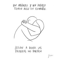 """2,809 Me gusta, 29 comentarios - Marcos Severi (@severimarcos) en Instagram: """"Translation: A hug and a drawing have something in common: They reach where the words can't."""""""