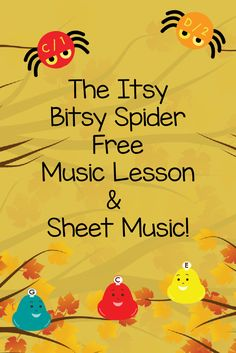 The Itsy Bitsy Spider Free Music Lesson and sheet music! Get the best in music education with this nursery rhyme classic. Don't forget to sign up for the Free Starter Program for even more great resources from Preschool Prodigies. Https://www.preschoolprodigies.com