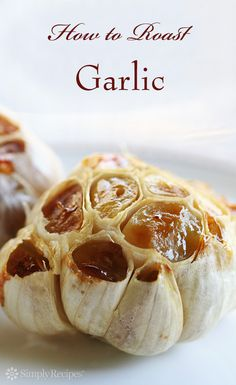 Roasted Garlic ~ How to roast whole heads of garlic in the oven so you can eat warm, toasty cloves right out of the garlic head. ~ https://SimplyRecipes.com