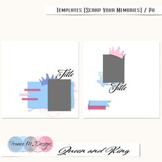 Scrap Your Memories | Queen and King | Templates | France M. Designs