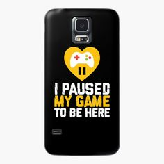 I paused my game to be here gamer by tshirtdesignhub | Redbubble I Am Game, Hoodie, Phone Cases, Games, Toys, Crow, Game, Sweatshirt