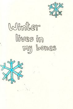 bones, cold, quotes, snowflakes