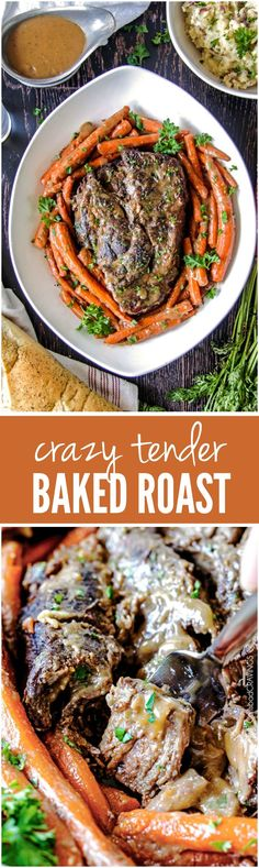 CRAZY TENDER BAKED ROAST- tender roast with hardly any hands-on prep time is easy enough for everyday, delicious enough for company!