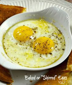 Baked Eggs ~ You will need an oven proof dish, some butter, and a couple of eggs