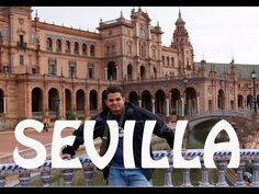 SEVILLA, ESPAÑA (TURISMO EN HD) - YouTube