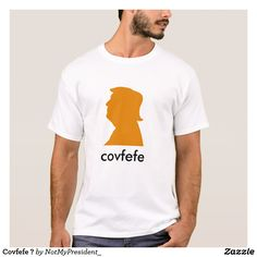 Covfefe ? T-Shirt