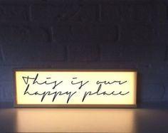 Light box with quote - This is our happy place - lightbox with quote - Lighted sign - housewarming gift - gift for new home -lamp with quote