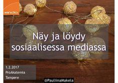 @pauliinamakela Näy ja löydy sosiaalisessa mediassa - puheenvuoro 1.2.2017 Tampereella ProAkatemian tiimiopiskelijoille. Puhujana oli Kinda Oy:n viestintäkouluttaja Pauliina Mäkelä. Teemat puheenvuorossa olivat:  - uuden ajan myötä uudet ammatit - läsnäolo sosiaalisessa mediassa - sosiaalisen median mahdollisuudet - sisältömarkkinointi ja monikanavaviestintä. Pokemon