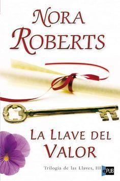 La llave del valor - Nora Roberts