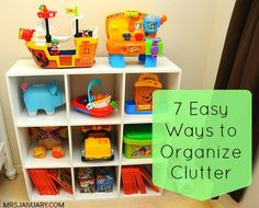 7 Easy Ways to Organize Clutter