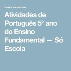 Atividades de Português 5° ano do Ensino Fundamental — Só Escola