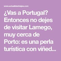 Lamego, qué ver en esta perla portuguesa