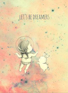 꿈꾸는 순간이 가장 소중함을 잊지 말아요.  Don't forget the moment when you dream.