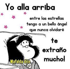 Mafalda I Miss You, Grief, Decir No, Mea Culpa, Acapulco, Gto, Father, Sorry For Your Loss, Romantic Quotes