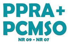 Segurança do Trabalho - Alana Dias: PPRA e PCMSO