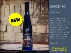 NEW ARRIVAL AT TAYLOR'S WINE SHOP - APPLE PI MEAD