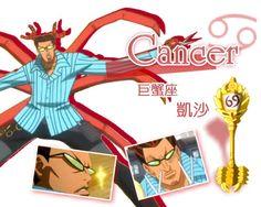"""Cancer, """"The Giant Crab"""" (キャンサー Kyansā) is a Celestial Spirit that is one of the 12 Golden Zodiac Keys. His key is currently owned by Lucy Heartfilia."""