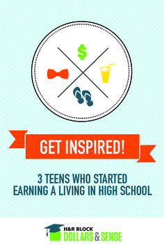 Three #Teens Who Started Earning a Living in #HighSchool