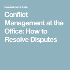 How negotiation skills can be used in conflict management at the office. Keep reading to learn more about resolving disputes amongst colleagues. Conflict Management, Difficult Conversations, Conflict Resolution, The Office, Learning, Studying, Teaching, Onderwijs
