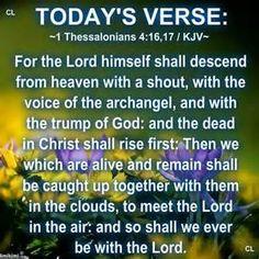 KJV Scripture I Thessalonians 4:13-16 KJV - Bing Images