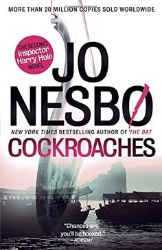 Cockroaches: The Second Inspector Harry Hole Novel (Harry Hole Series) by Jo Nesbo http://www.amazon.com/dp/0345807154/ref=cm_sw_r_pi_dp_3KwUwb01PYBFH