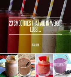 23 Smoothies That Aid in Weight Loss ... - Weightloss [ more at http://weightloss.allwomenstalk.com ] Smoothies that aid in weight loss offer a delicious, nutritious way to lose weight. Plus, do you know how many weight loss smoothies there are? I had no