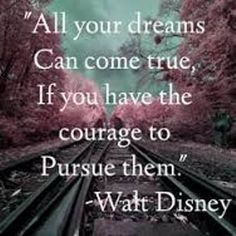 Walt Disney was a very wise man! Description from pinterest.com. I searched for this on bing.com/images