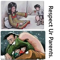 Respect Your Parents! Respect Your Parents, Love My Parents Quotes, Reality Of Life, Reality Quotes, Real Life Quotes, True Quotes, Pictures With Deep Meaning, Satirical Illustrations, Meaningful Pictures