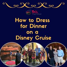 How to Dress for Dinner on a Disney Cruise