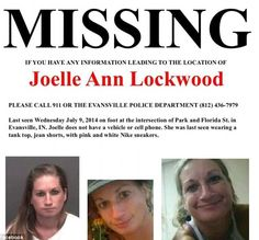 Please help: A missing poster with Joelle Ann Lockwood's photograph was put out to help th...