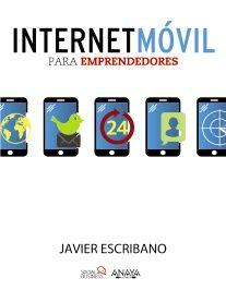 Anaya Multimedia. Libro Internet Móvil para Emprendedores