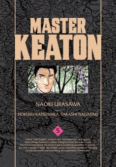 Master Keaton Volume 5-6  Review | Readterest.com