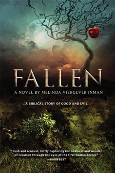 Buy Fallen: A Biblical Story of Good and Evil by Melinda Viergever Inman and Read this Book on Kobo's Free Apps. Discover Kobo's Vast Collection of Ebooks and Audiobooks Today - Over 4 Million Titles! Fallen Novel, The Falling Man, Freedom Of Religion, Laughing And Crying, Fiction Novels, Chapter One, First Humans, Good And Evil, See Picture